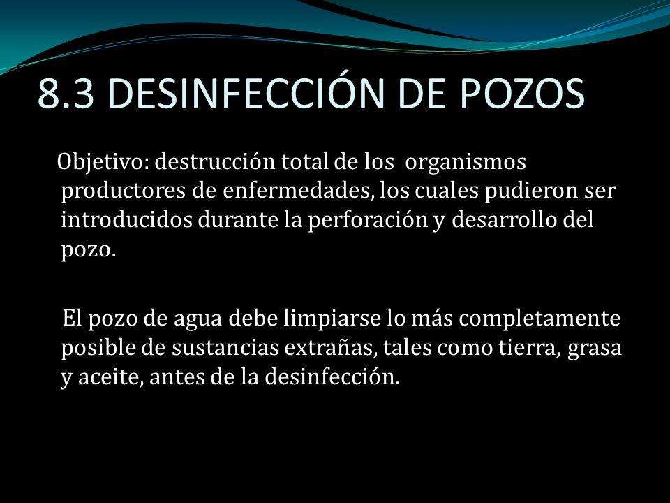 8.3 DESINFECCIÓN DE POZOS