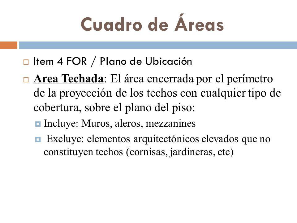 Cuadro de Áreas Item 4 FOR / Plano de Ubicación