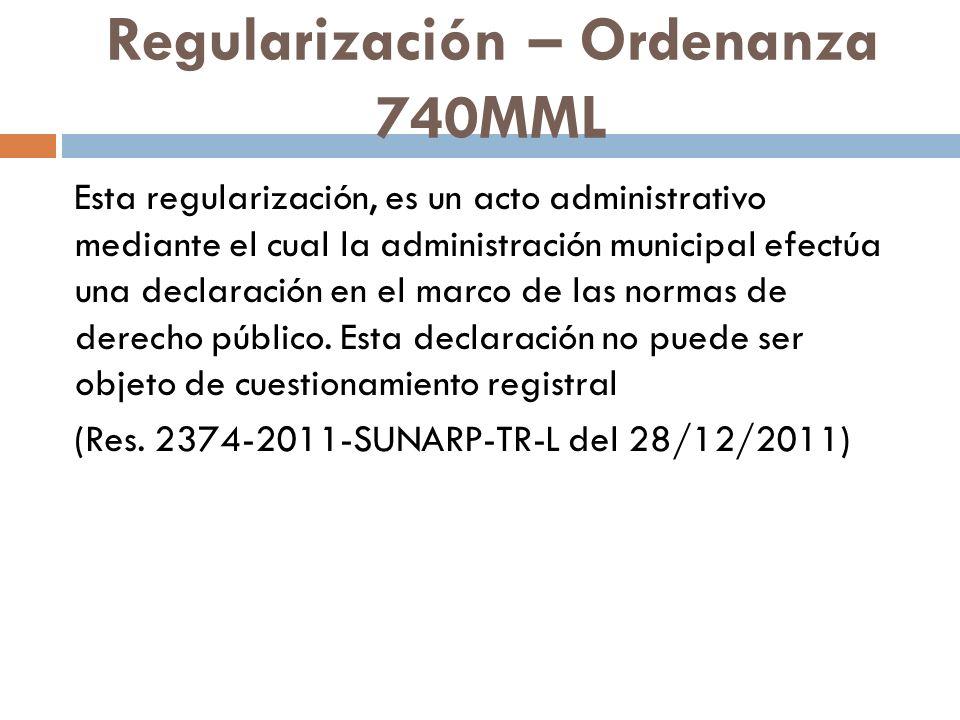 Regularización – Ordenanza 740MML