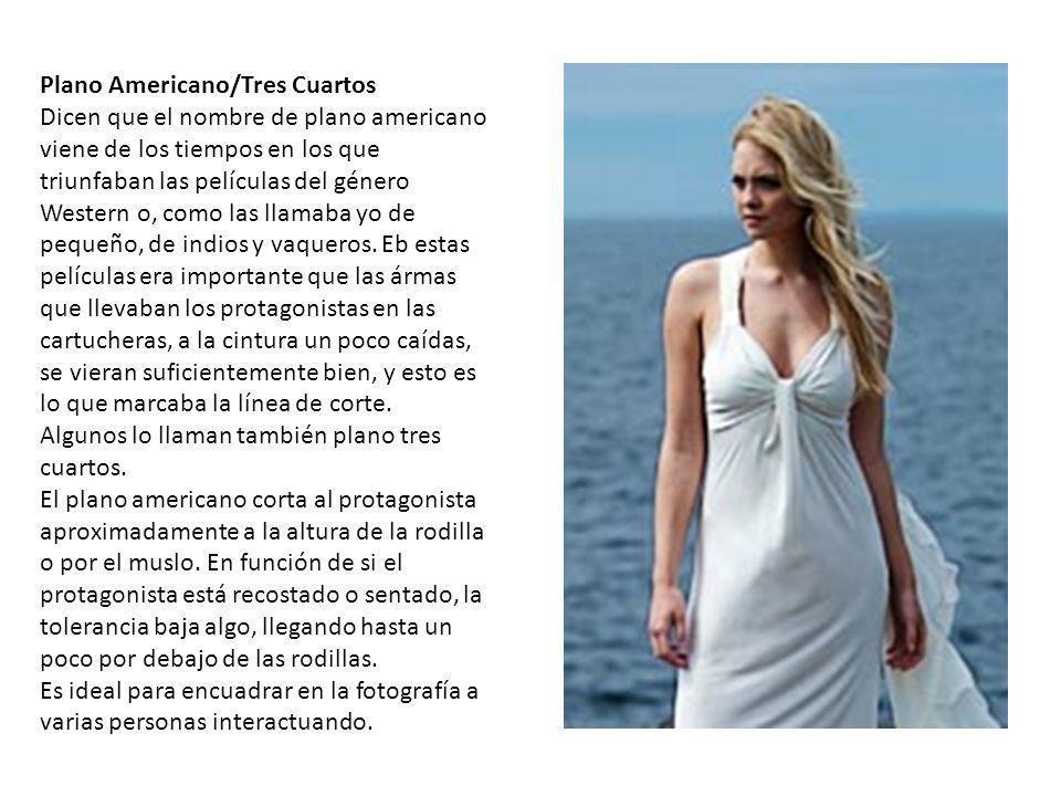 Plano Americano/Tres Cuartos