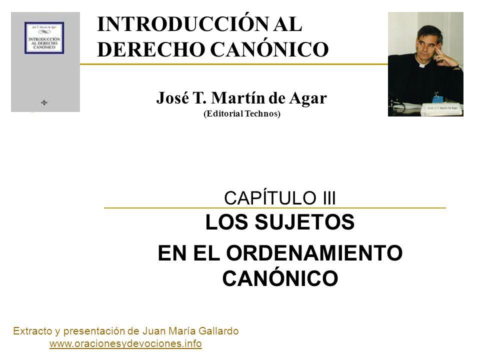 CAPÍTULO III LOS SUJETOS EN EL ORDENAMIENTO CANÓNICO