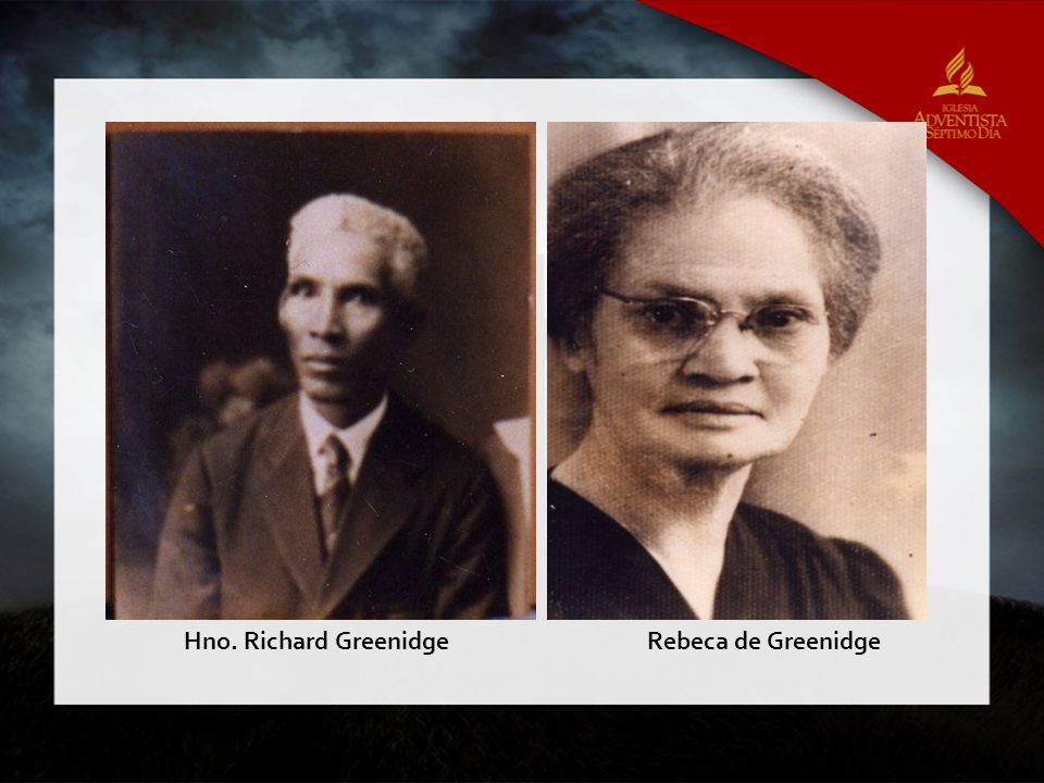 Hno. Richard Greenidge Rebeca de Greenidge