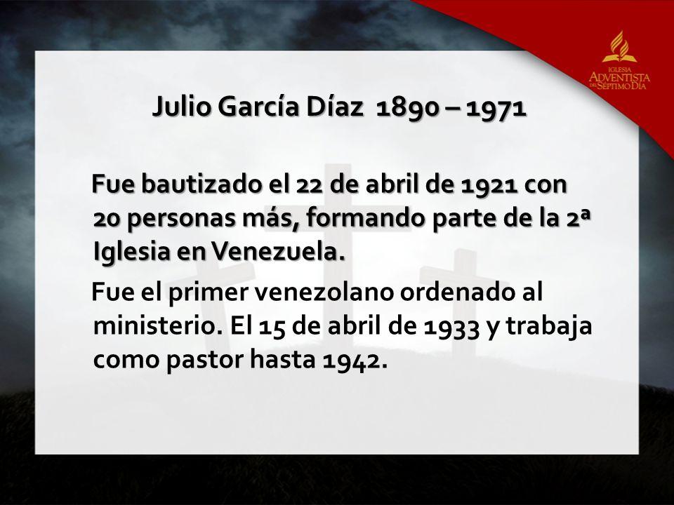 Julio García Díaz 1890 – 1971
