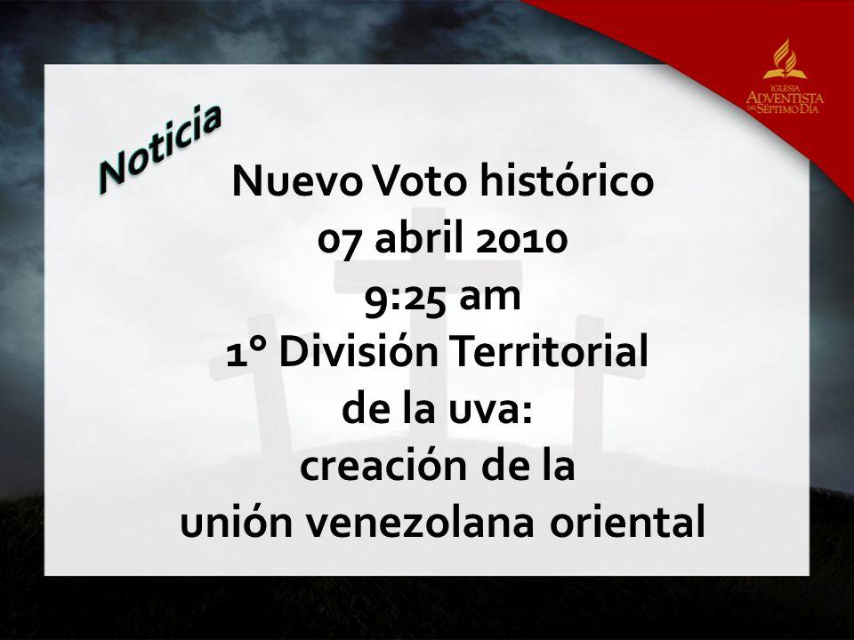 1° División Territorial unión venezolana oriental