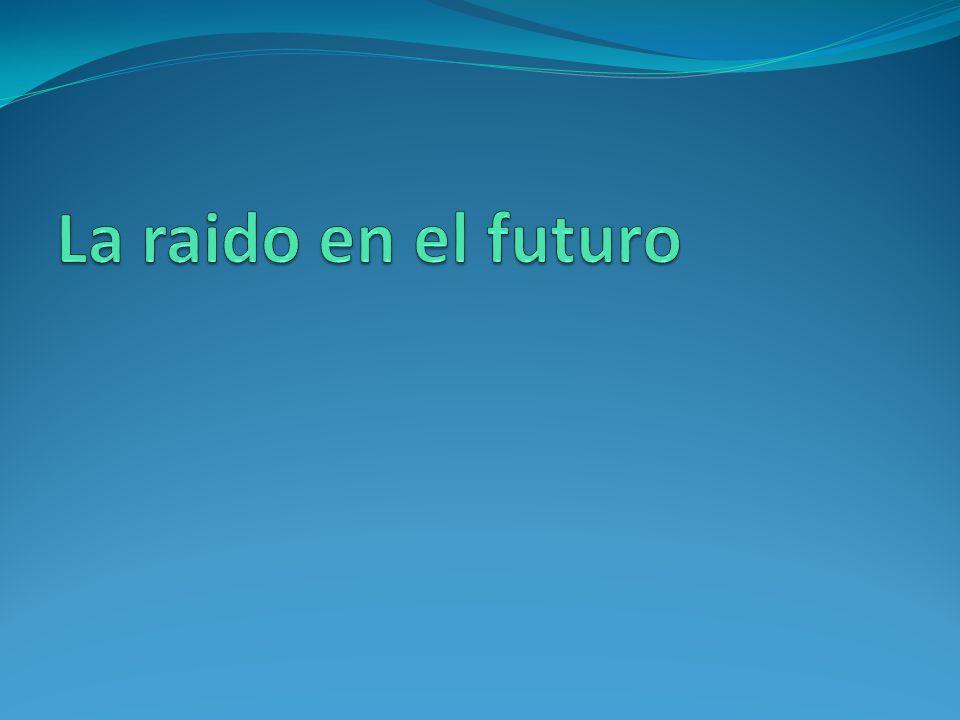 La raido en el futuro