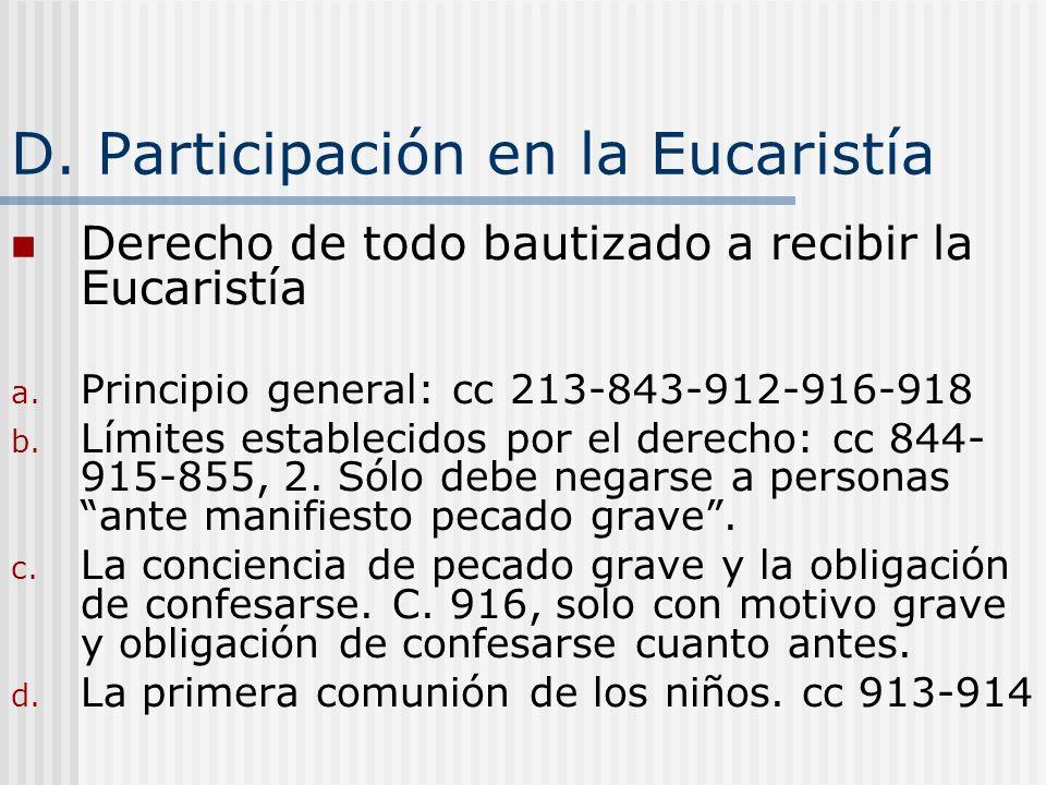 D. Participación en la Eucaristía