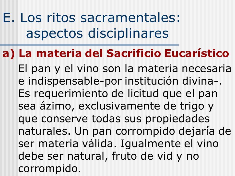 E. Los ritos sacramentales: aspectos disciplinares