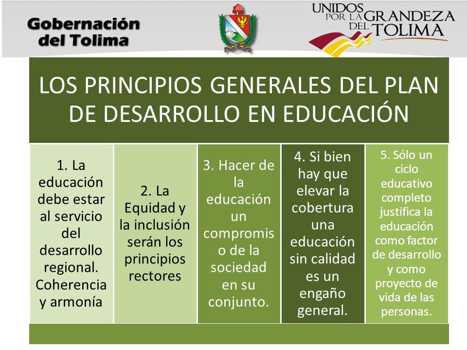 LOS PRINCIPIOS GENERALES DEL PLAN DE DESARROLLO EN EDUCACIÓN
