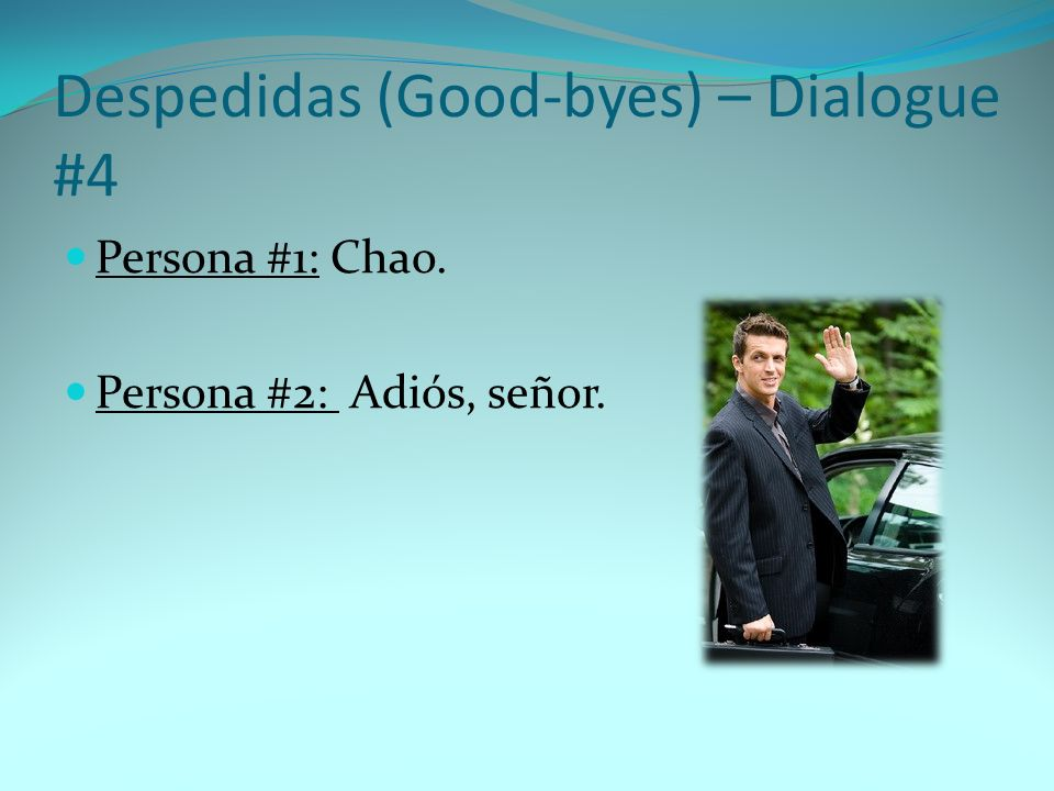 Despedidas (Good-byes) – Dialogue #4