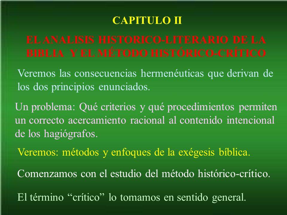 CAPITULO II EL ANALISIS HISTORICO-LITERARIO DE LA BIBLIA Y EL MÉTODO HISTÓRICO-CRÍTICO.