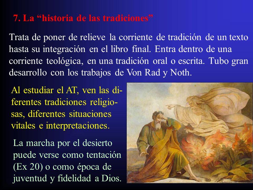7. La historia de las tradiciones