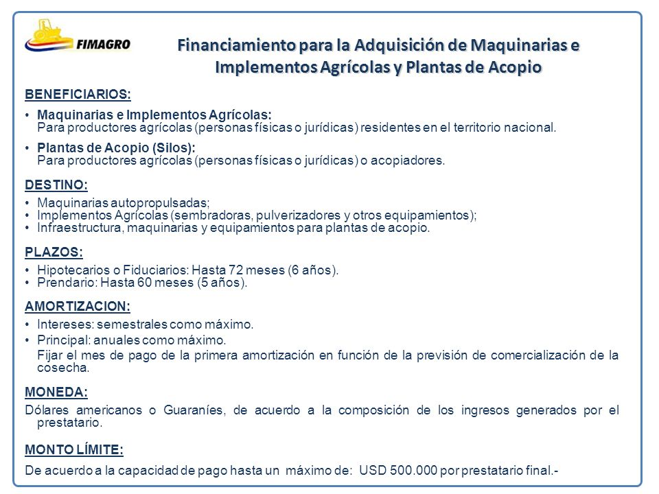 Financiamiento para la Adquisición de Maquinarias e Implementos Agrícolas y Plantas de Acopio