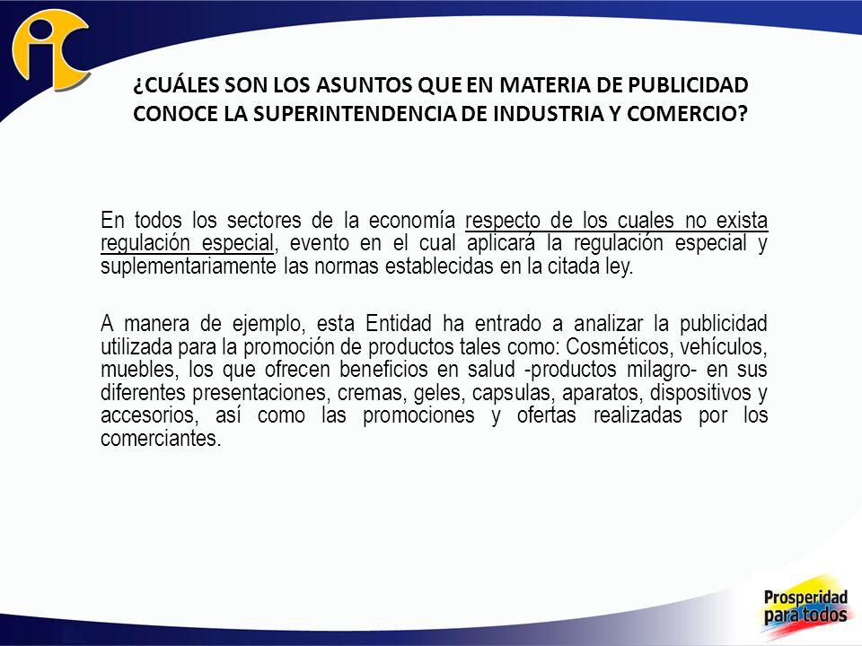 ¿CUÁLES SON LOS ASUNTOS QUE EN MATERIA DE PUBLICIDAD CONOCE LA SUPERINTENDENCIA DE INDUSTRIA Y COMERCIO