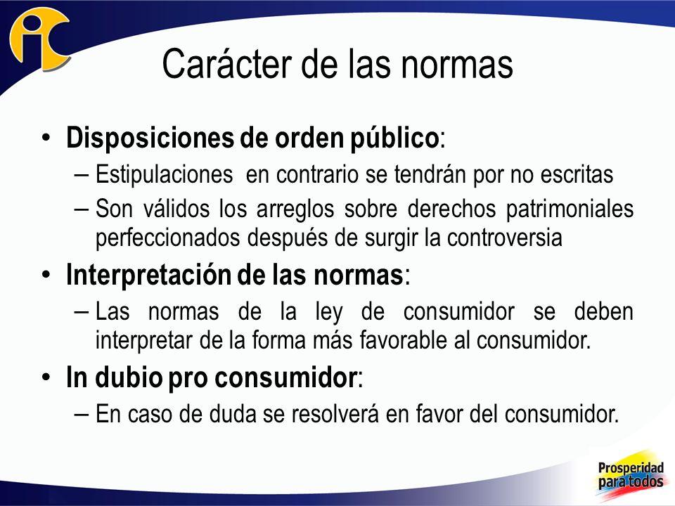 Carácter de las normas Disposiciones de orden público: