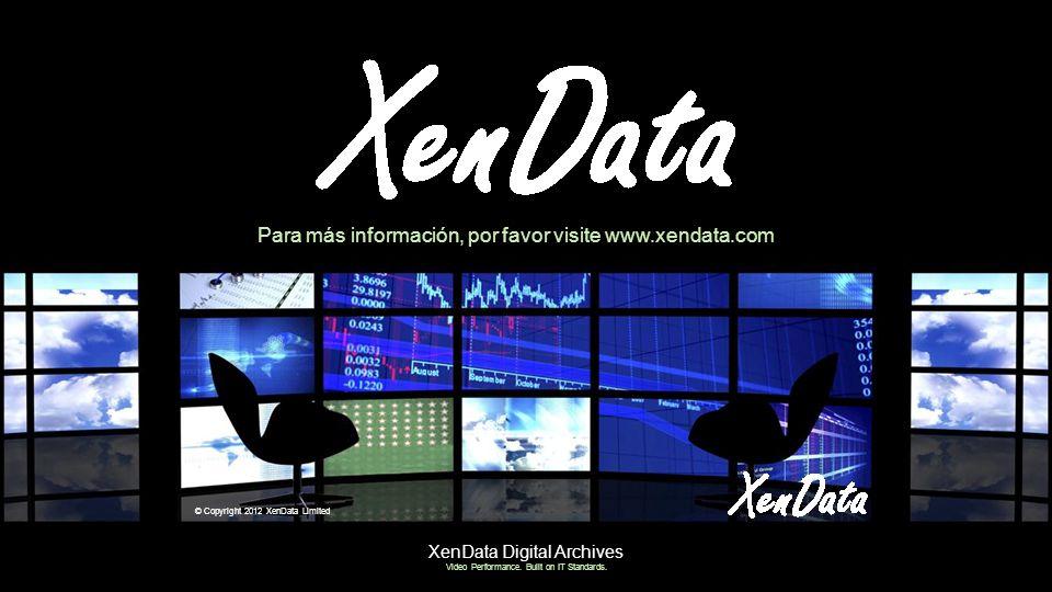 Para más información, por favor visite www.xendata.com