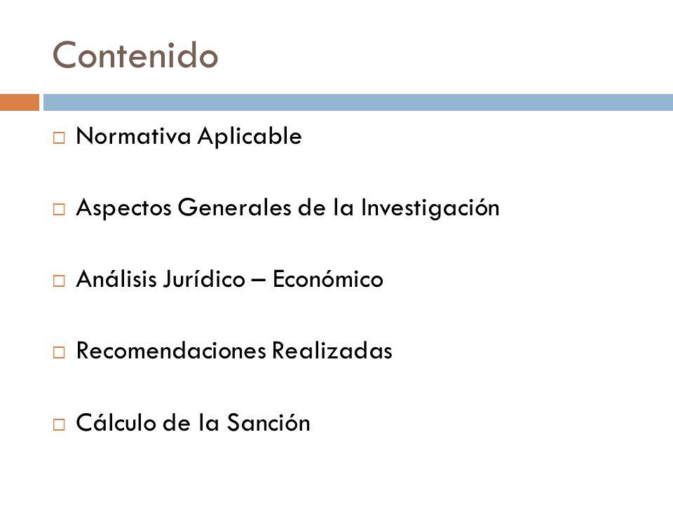 Contenido Normativa Aplicable Aspectos Generales de la Investigación