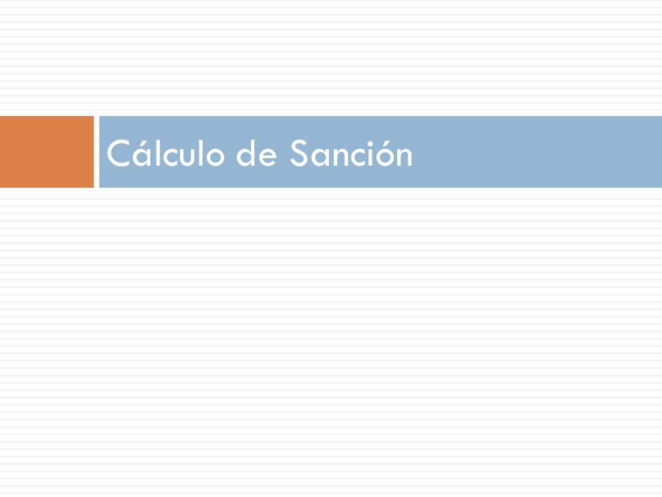 Cálculo de Sanción