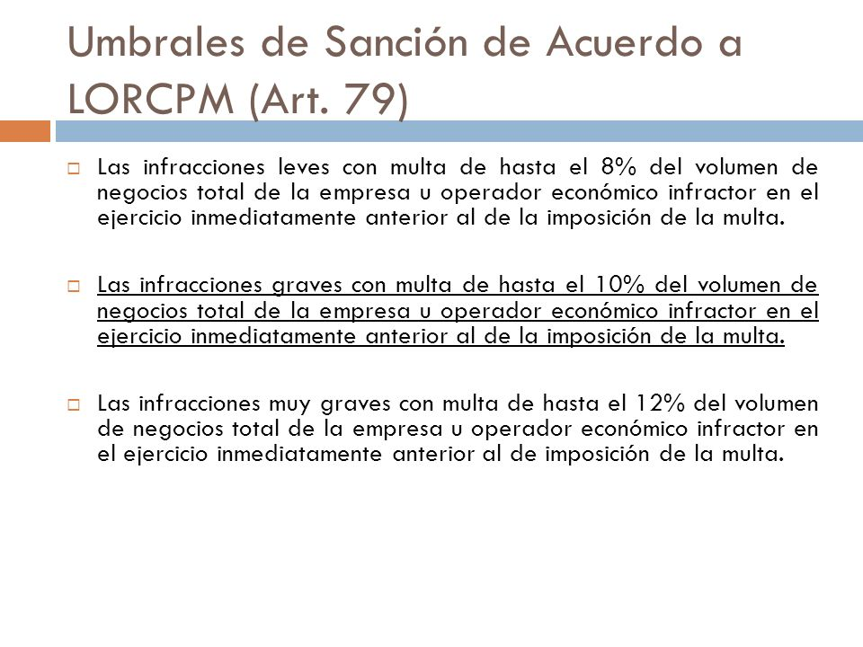 Umbrales de Sanción de Acuerdo a LORCPM (Art. 79)