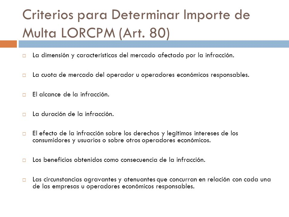 Criterios para Determinar Importe de Multa LORCPM (Art. 80)