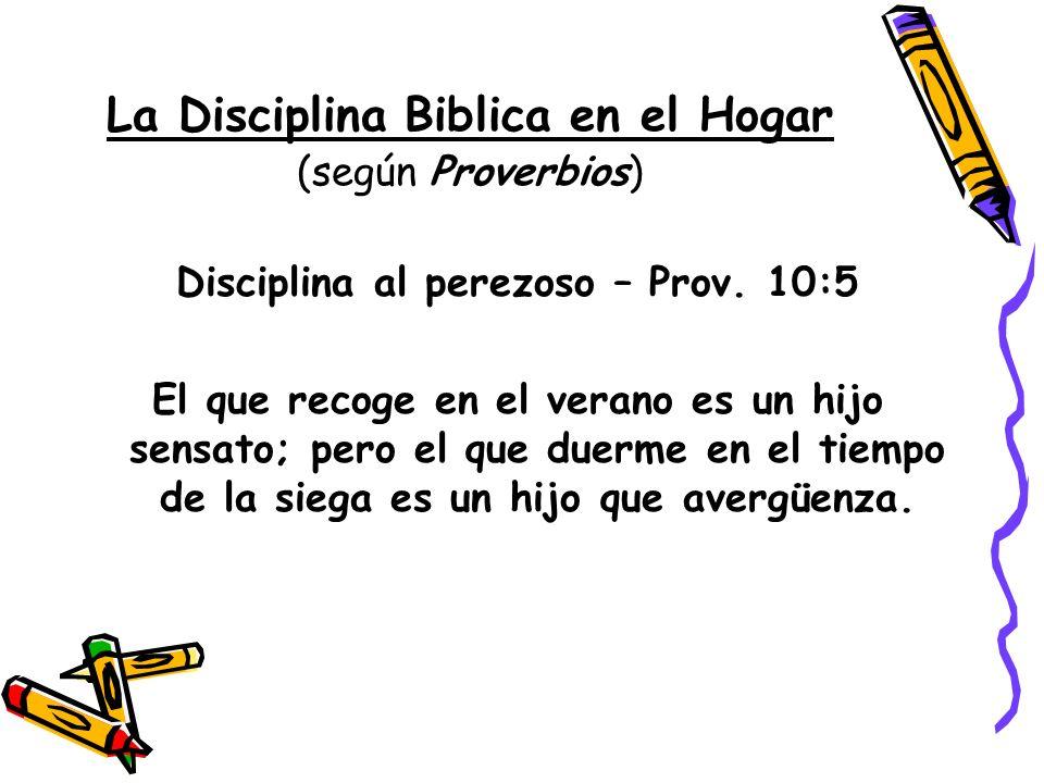La Disciplina Biblica en el Hogar (según Proverbios)