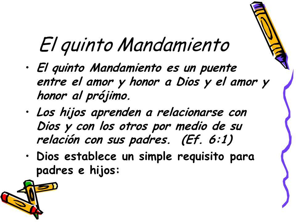 El quinto Mandamiento El quinto Mandamiento es un puente entre el amor y honor a Dios y el amor y honor al prójimo.