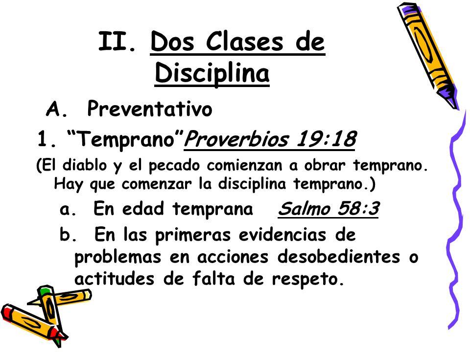 II. Dos Clases de Disciplina