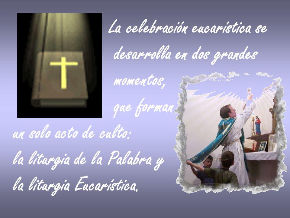 La celebración eucarística se