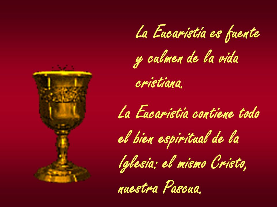 La Eucaristía es fuente