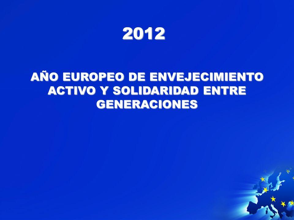 AÑO EUROPEO DE ENVEJECIMIENTO ACTIVO Y SOLIDARIDAD ENTRE GENERACIONES