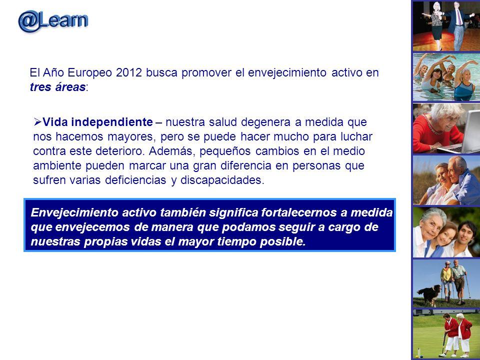 El Año Europeo 2012 busca promover el envejecimiento activo en tres áreas: