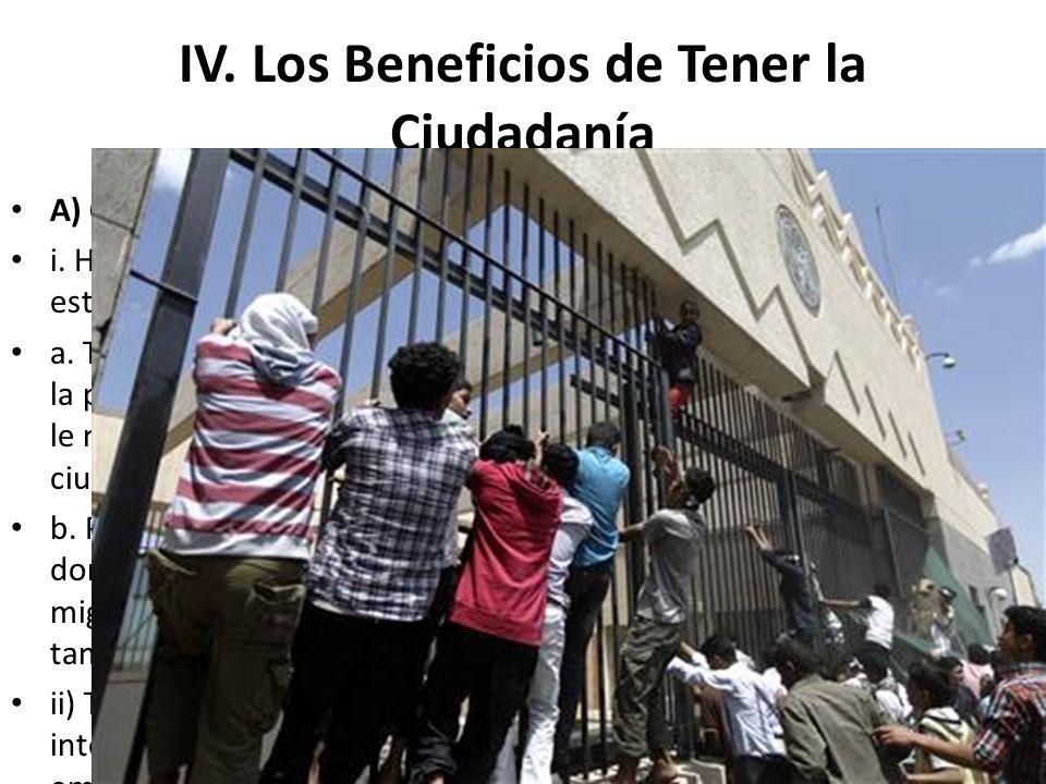 IV. Los Beneficios de Tener la Ciudadanía