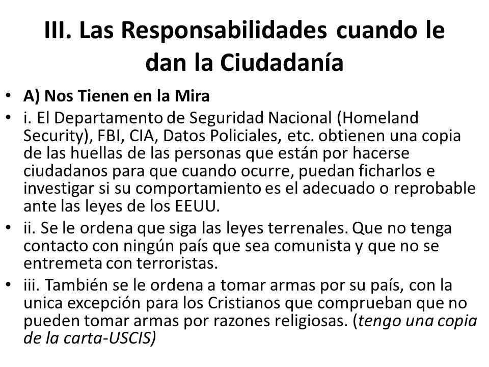 III. Las Responsabilidades cuando le dan la Ciudadanía