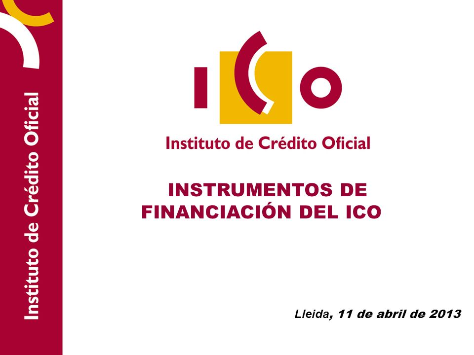 INSTRUMENTOS DE FINANCIACIÓN DEL ICO