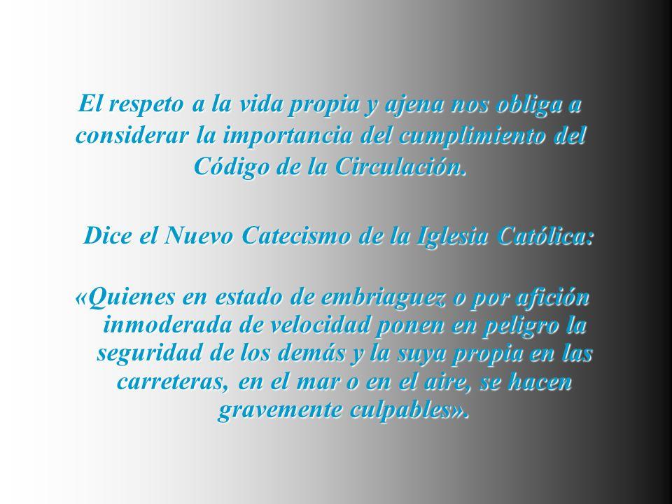 Dice el Nuevo Catecismo de la Iglesia Católica: