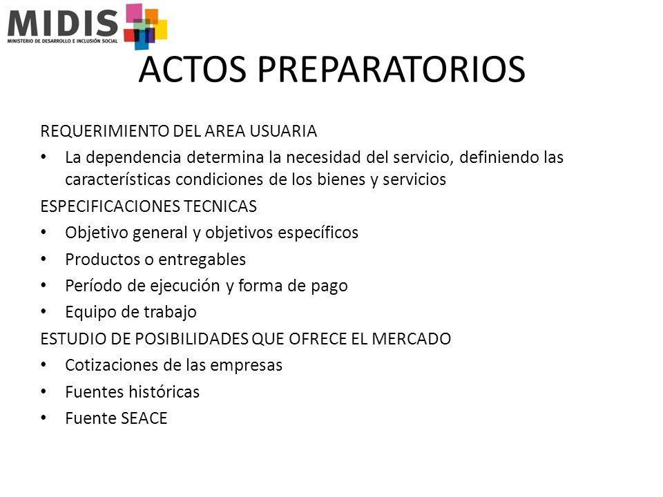 ACTOS PREPARATORIOS REQUERIMIENTO DEL AREA USUARIA