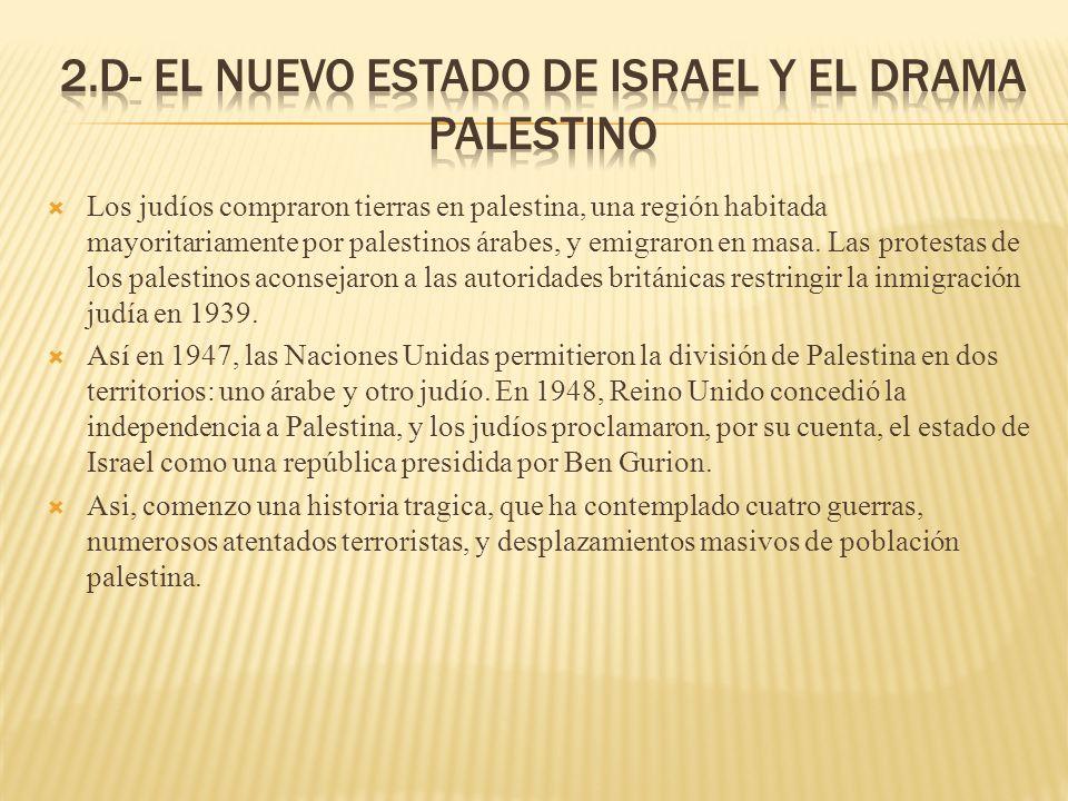 2.d- El nuevo estado de Israel y el drama palestino