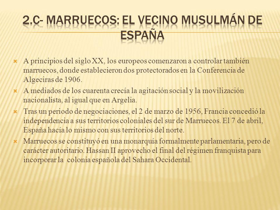 2.c- Marruecos: el vecino musulmán de España