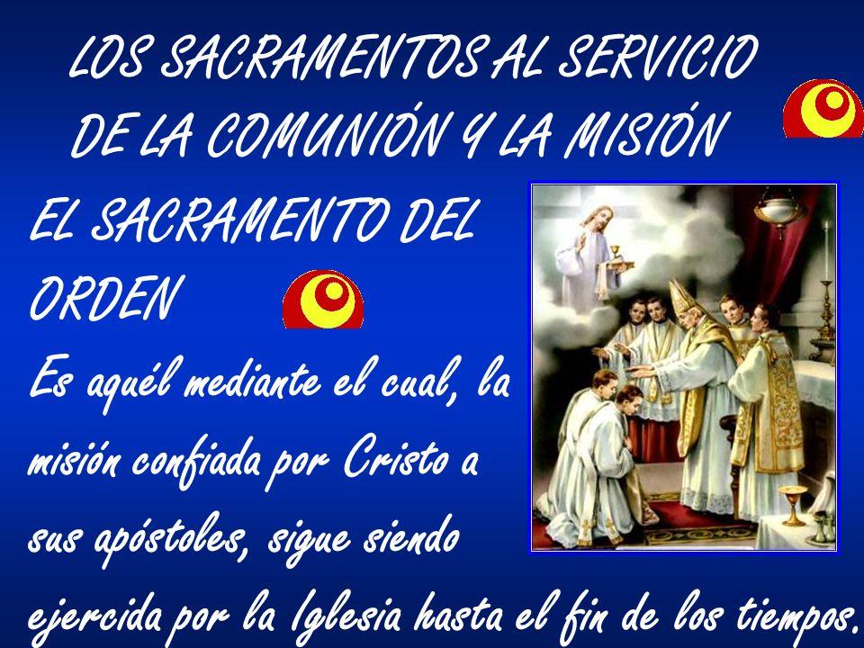 LOS SACRAMENTOS AL SERVICIO