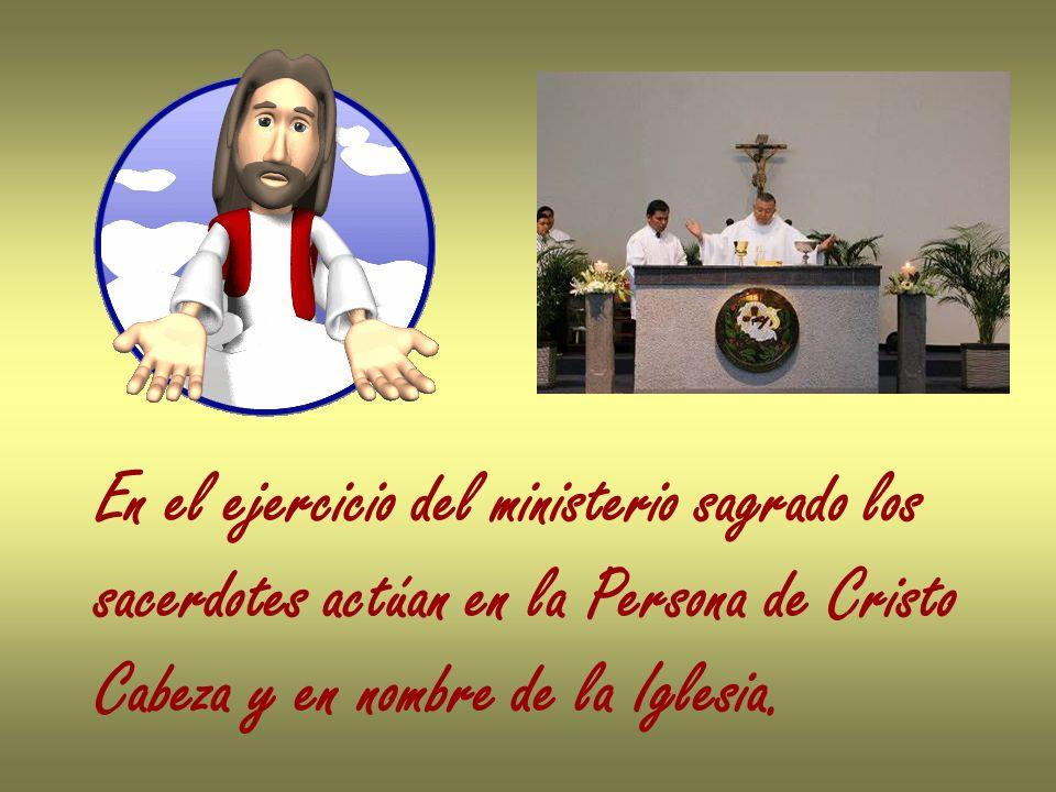 En el ejercicio del ministerio sagrado los