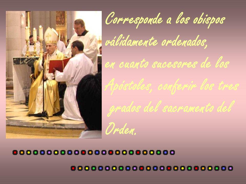 Corresponde a los obispos