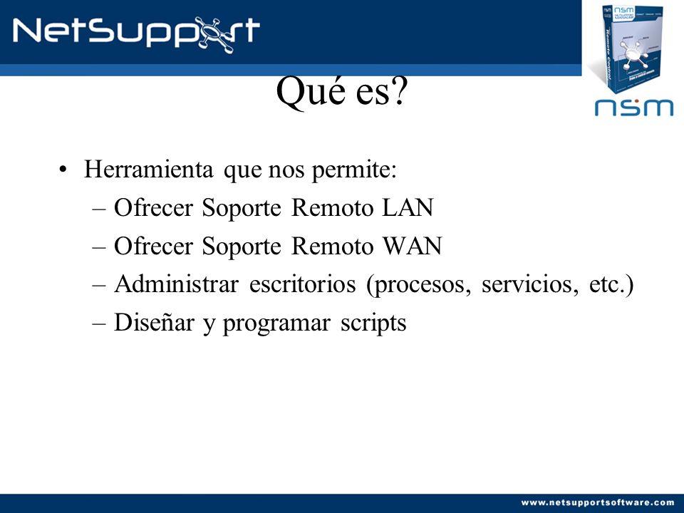 Qué es Herramienta que nos permite: Ofrecer Soporte Remoto LAN