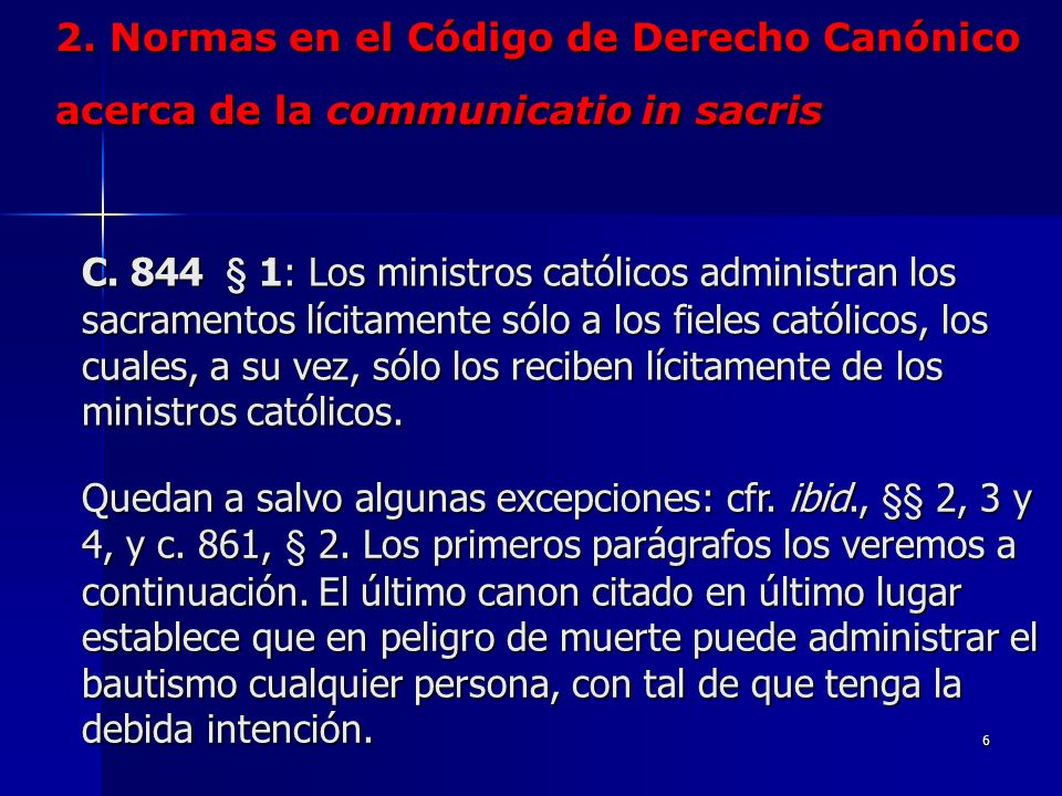 2. Normas en el Código de Derecho Canónico acerca de la communicatio in sacris