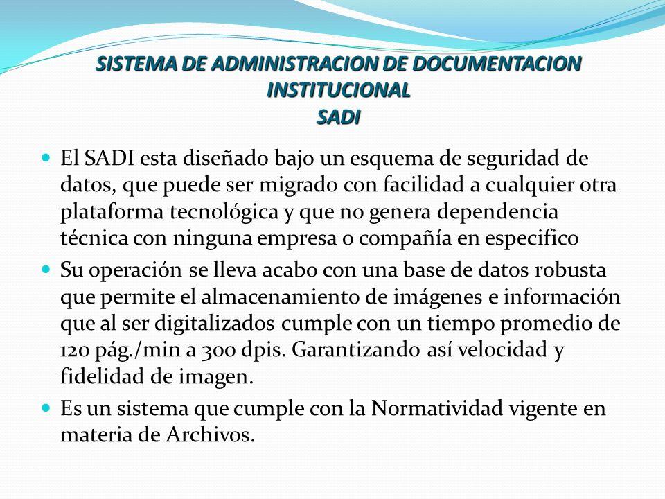 SISTEMA DE ADMINISTRACION DE DOCUMENTACION INSTITUCIONAL SADI