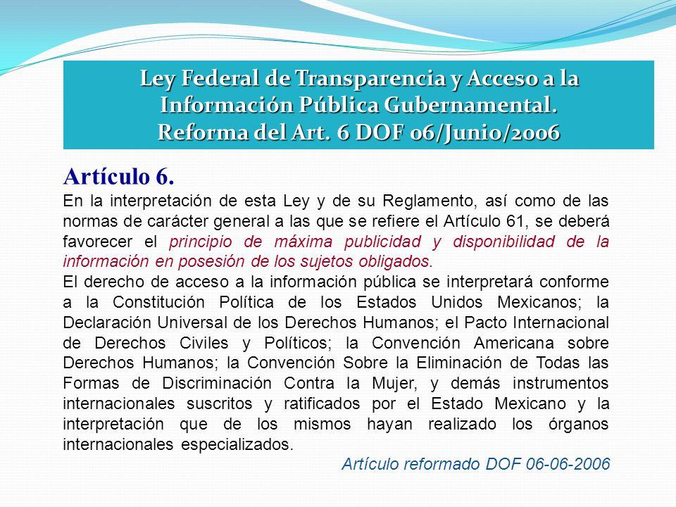 Reforma del Art. 6 DOF 06/Junio/2006