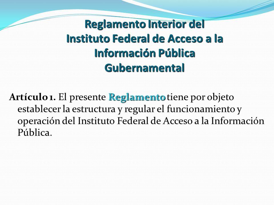 Reglamento Interior del Instituto Federal de Acceso a la Información Pública Gubernamental