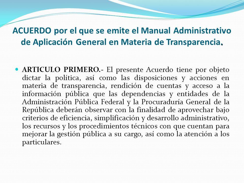 ACUERDO por el que se emite el Manual Administrativo de Aplicación General en Materia de Transparencia.