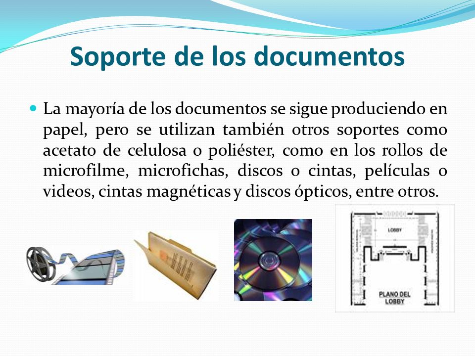 Soporte de los documentos