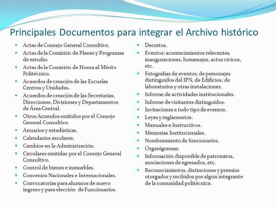 Principales Documentos para integrar el Archivo histórico