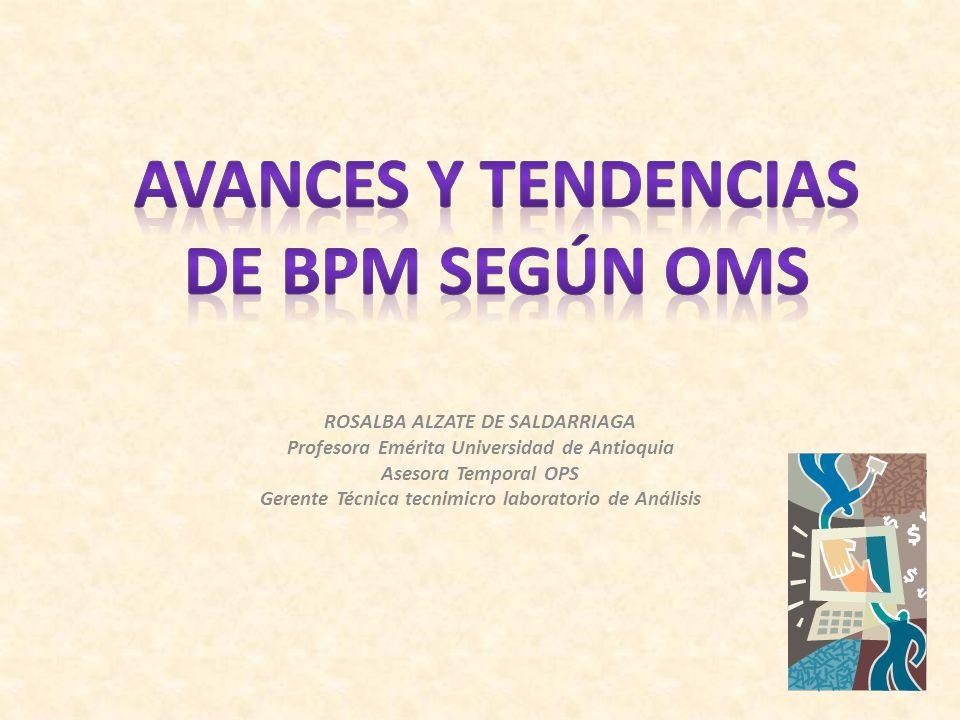 AVANCES Y TENDENCIAS DE BPM SEGÚN OMS