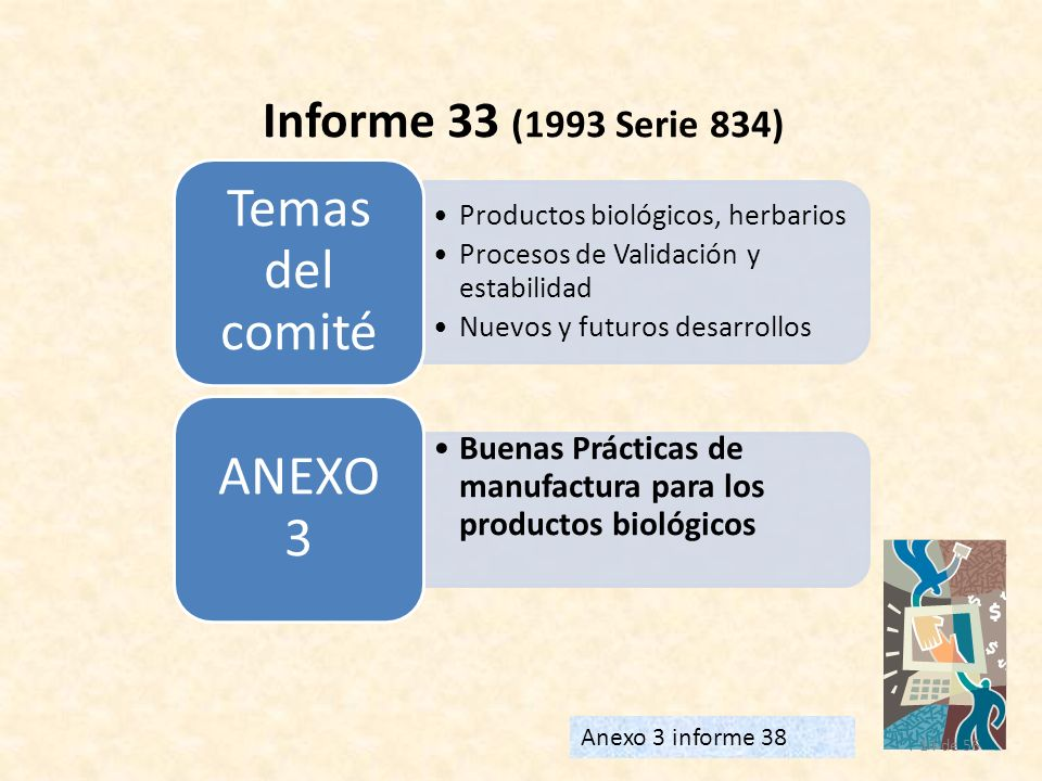 Informe 33 (1993 Serie 834) Temas del comité. Productos biológicos, herbarios. Procesos de Validación y estabilidad.